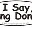 www.isaydingdong.co.uk