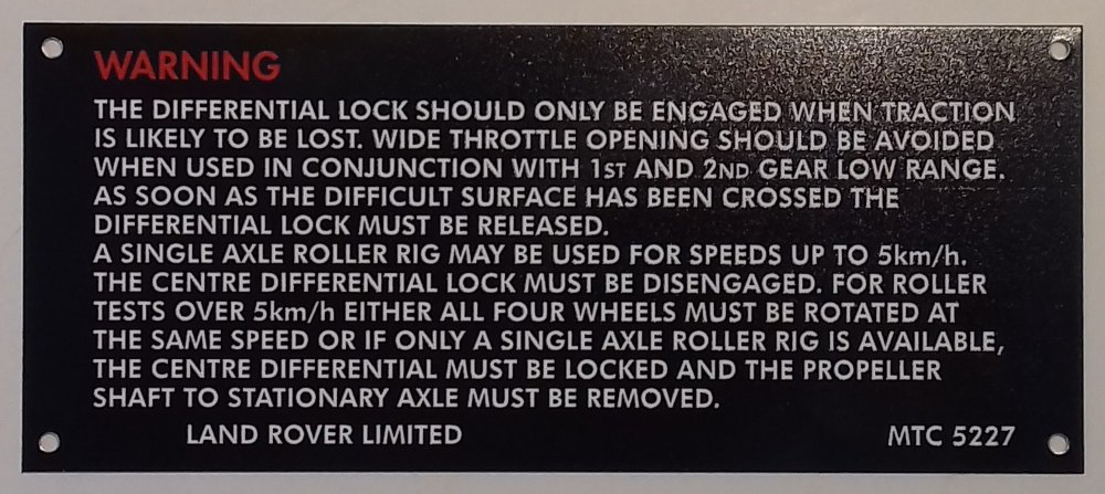 MTC 5227 - Warning Plate, Centre Differential Lock, Early 90/110