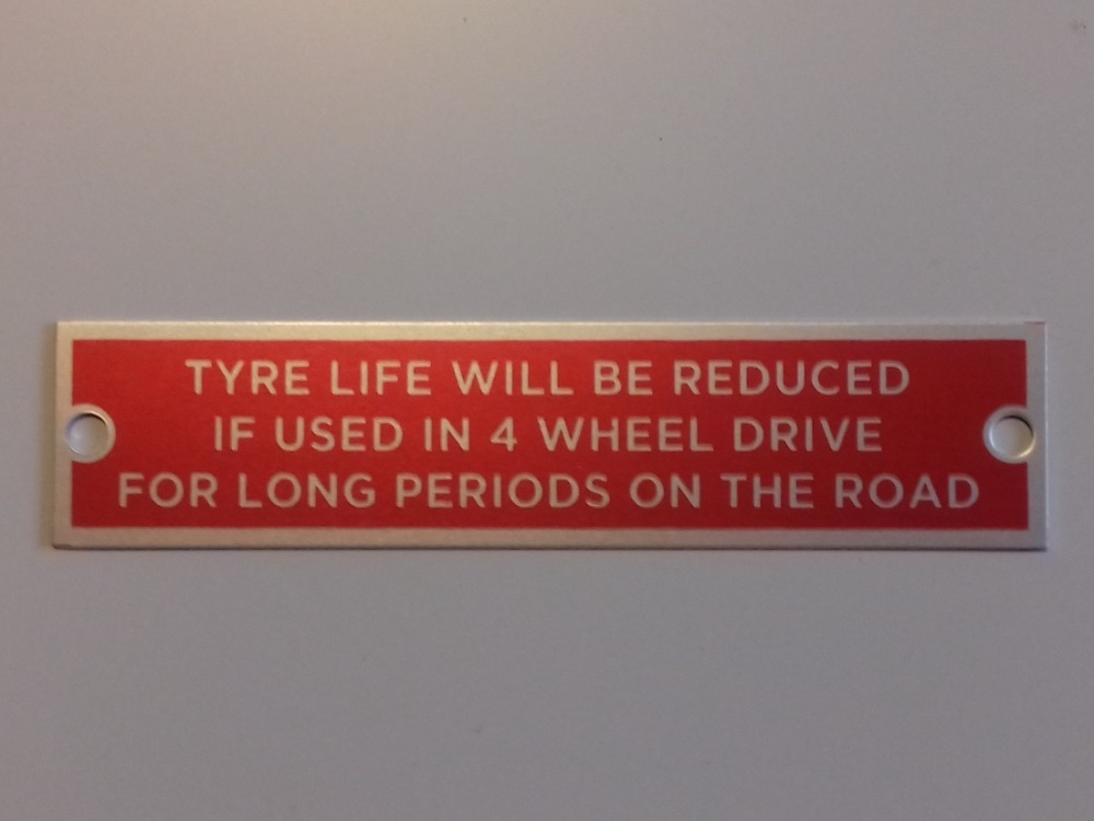 PLATE 021 - Warning Plate, TYRE LIFE WILL BE REDUCED