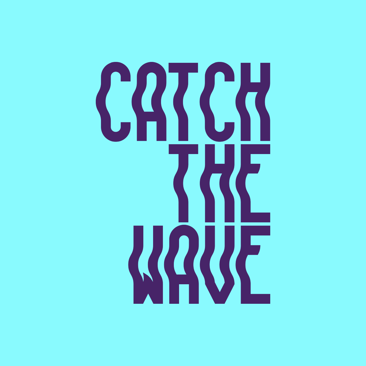 Catch The Wave Information