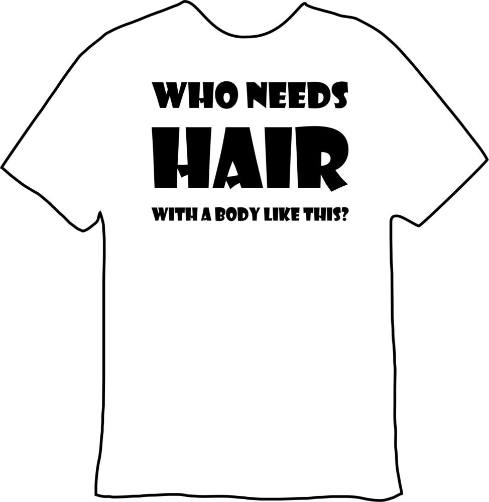 Who Needs Hair Tee