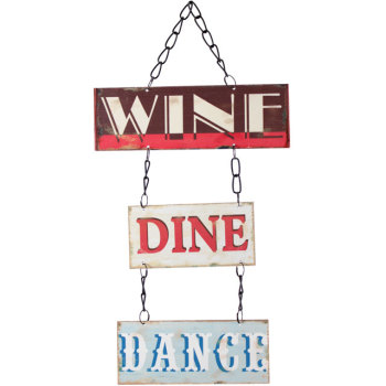 Wine Dine Dance design metal wall sign
