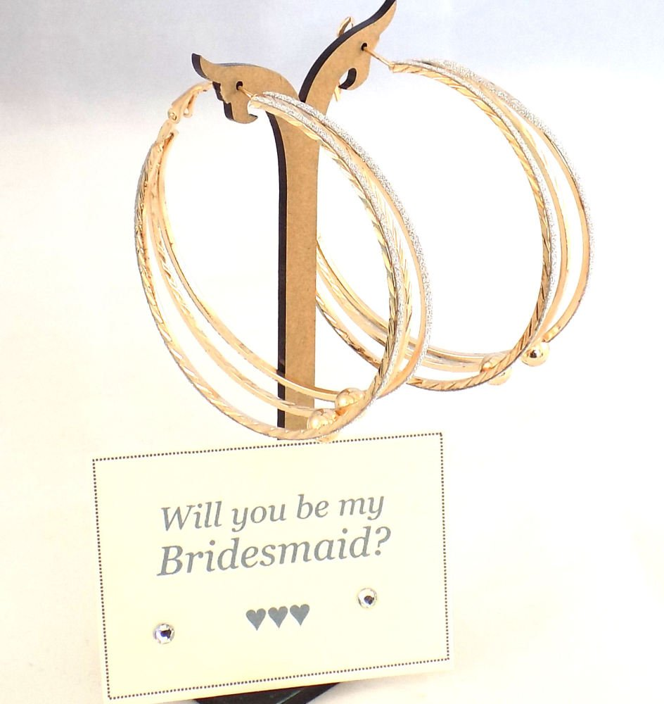 Will you be my Bridesmaid? Large Gold Hoop Earrings