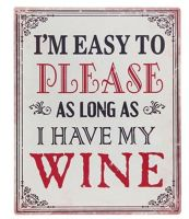Wine Plaque - Easy To Please Wine Theme