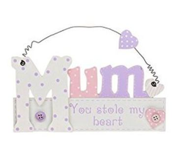 Mum Cut Out Hanging Plaque - Stole My Heart Design