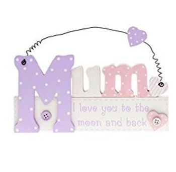 Mum Cut Out Hanging Plaque - Love you to the moon and back design