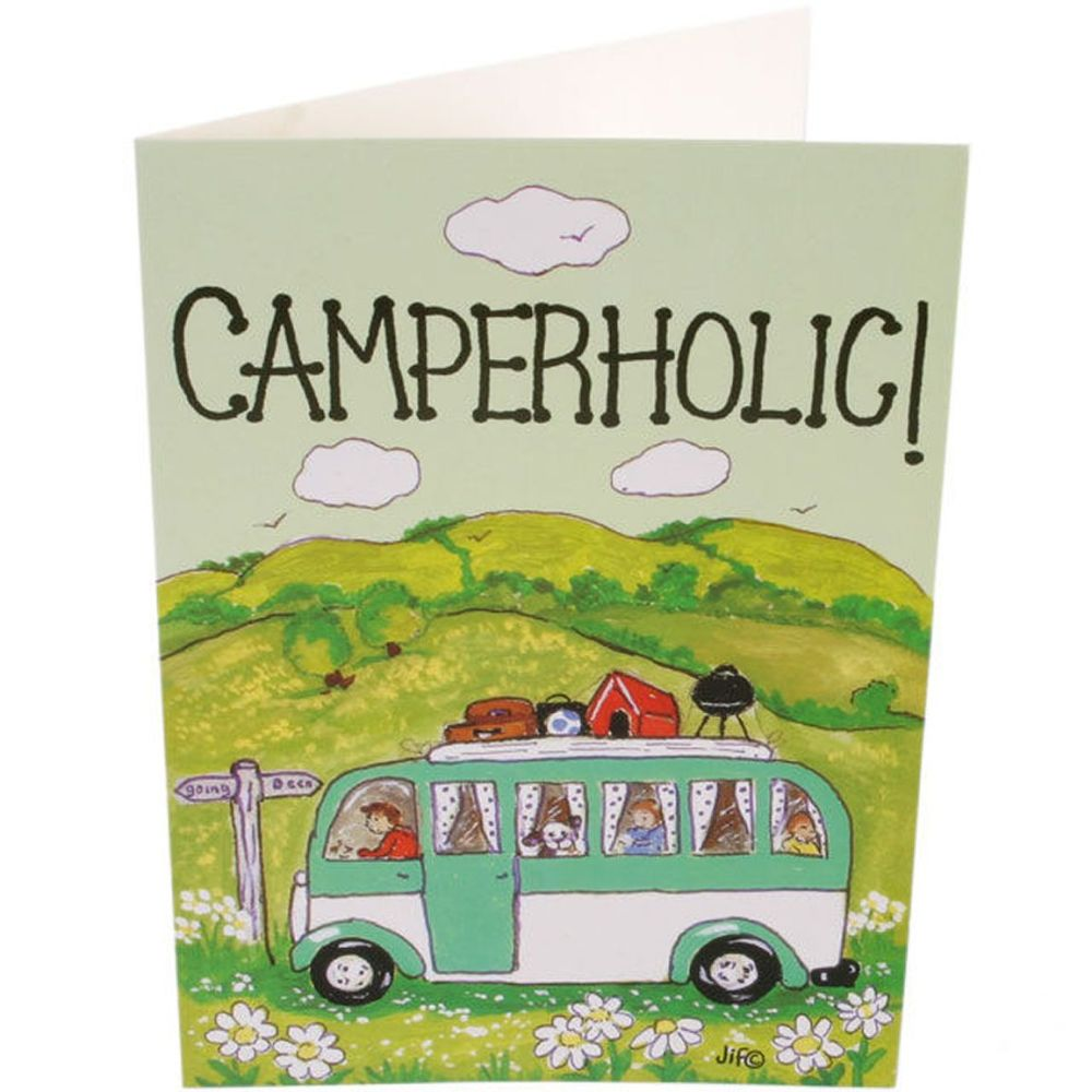 Camperholic! Greetings Card