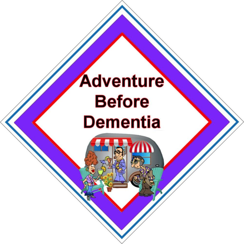 Campervan Sign - Adventure Before Dementia