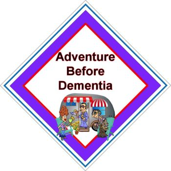 Caravan Sign - Adventure Before Dementia