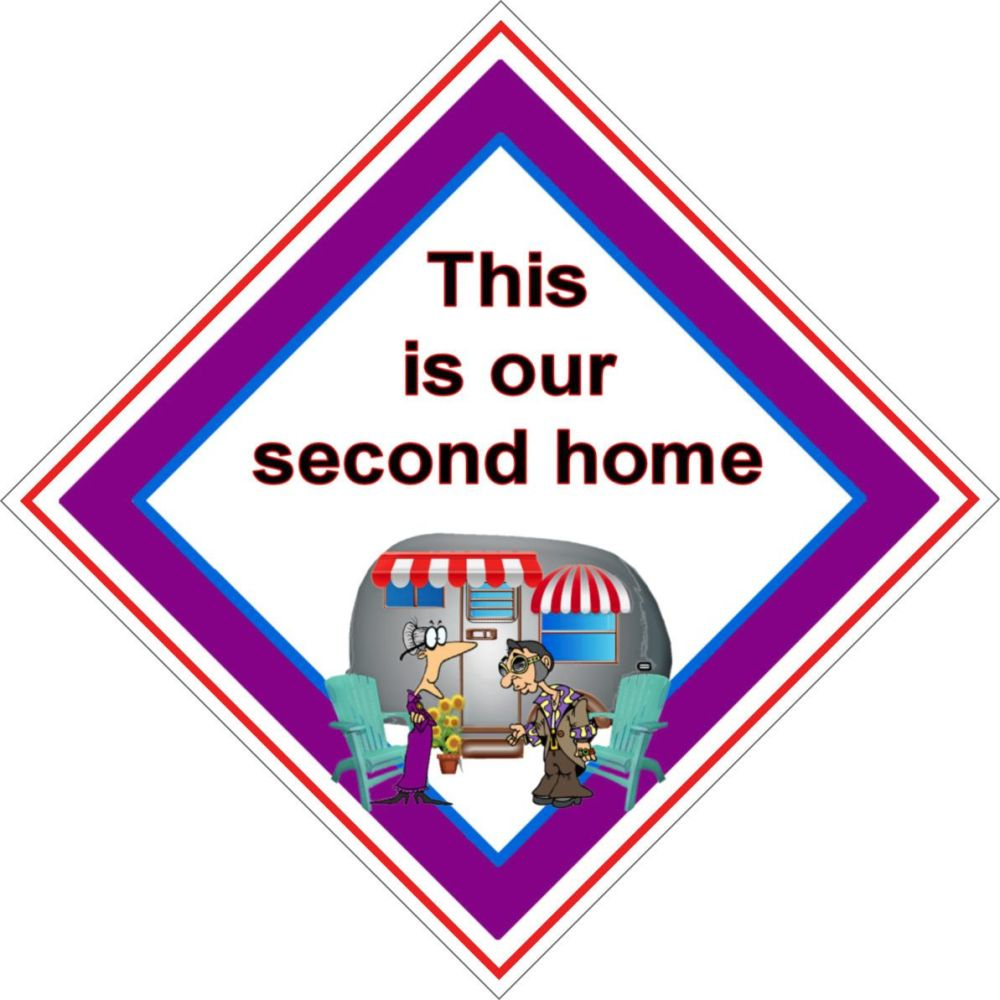 Caravan Sign - This is our second home