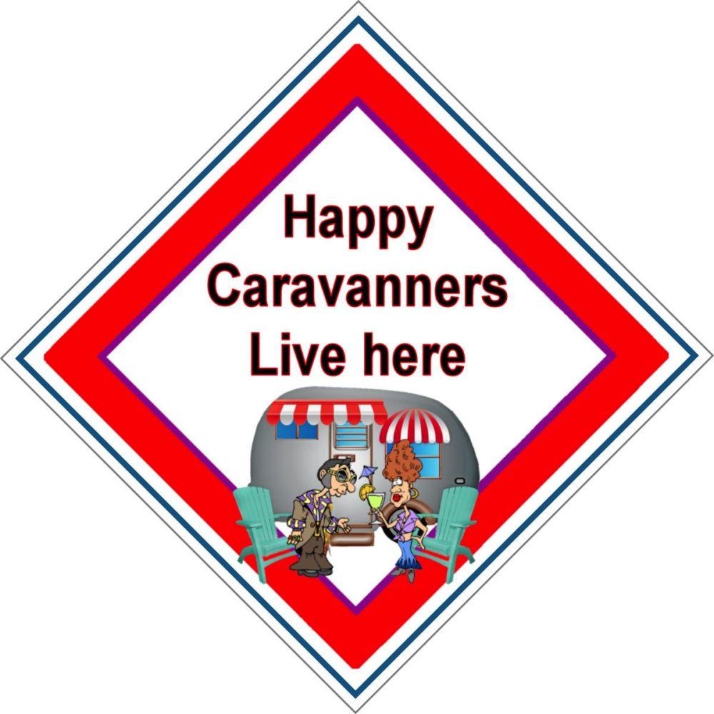Caravan Sign - Happy Caravanners Live Here