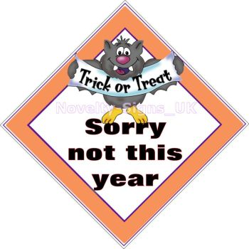 Window Sign - Trick Or Treat Sorry Not This Year
