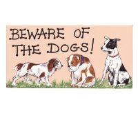 Beware of the Dogs Hanging Sign