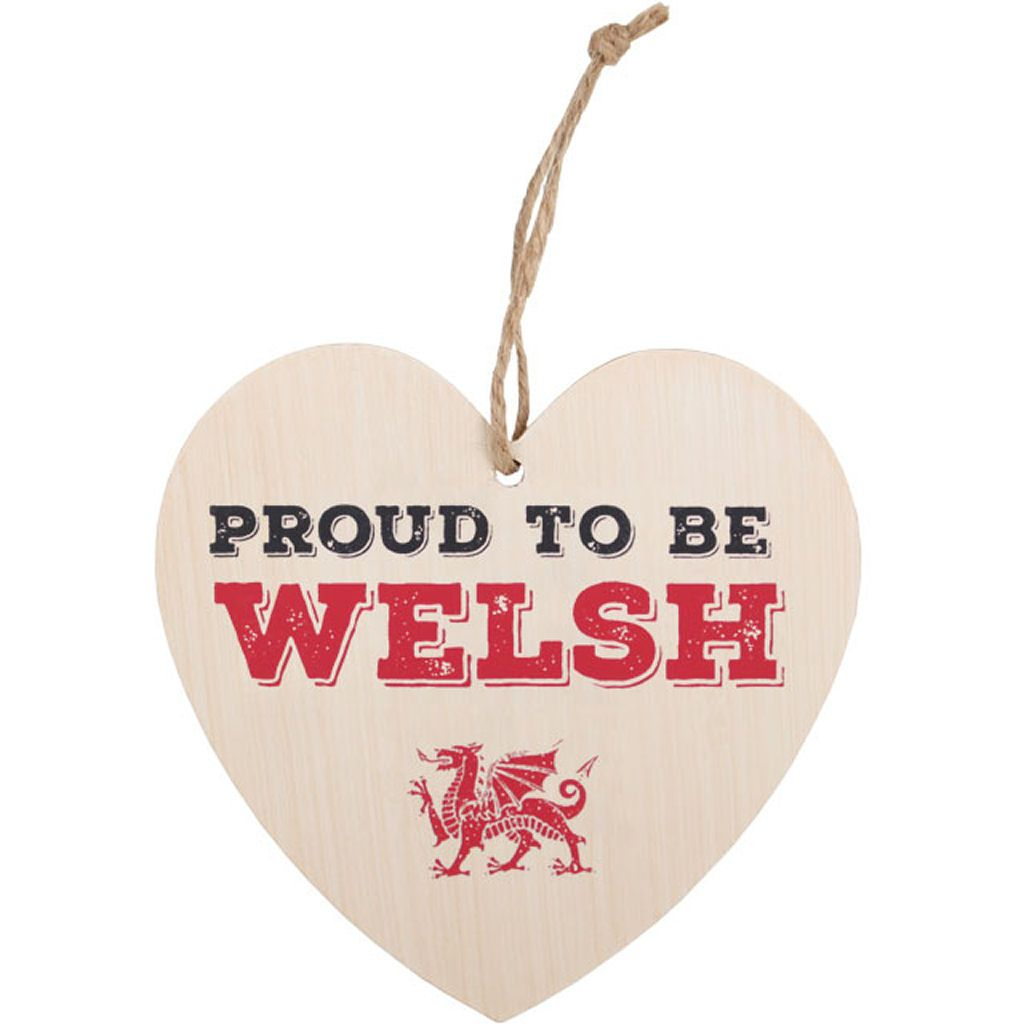 Proud To Be Welsh Hanging Wooden Heart Plaque