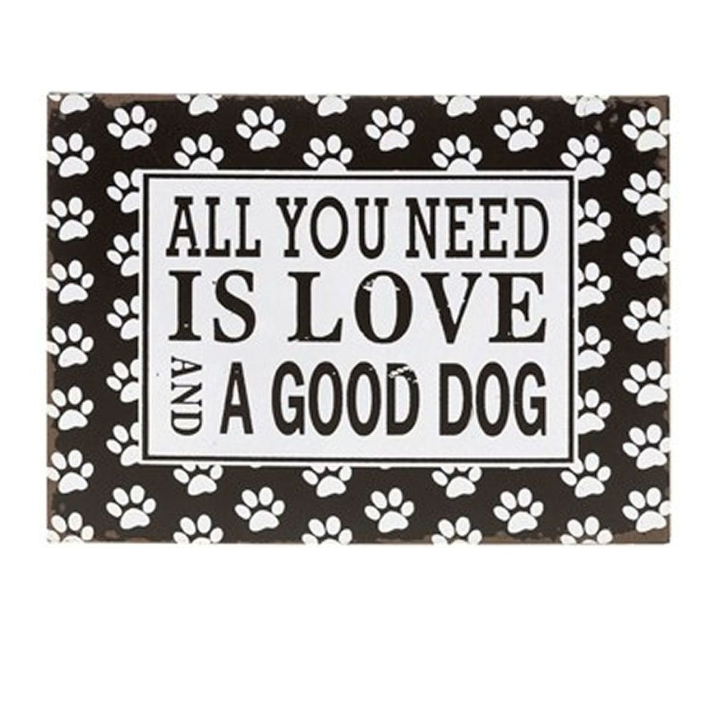 Dog Paw Print Tin Metal Plaque - All You Need
