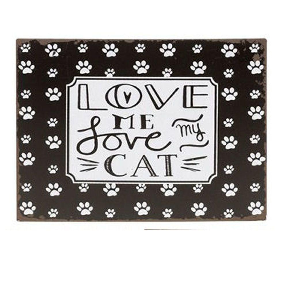 Cat Paw Print Metal Plaque - Love me Love my Cat