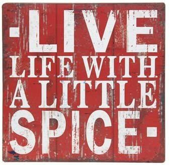 Wine Plaque - Live Life with Spice