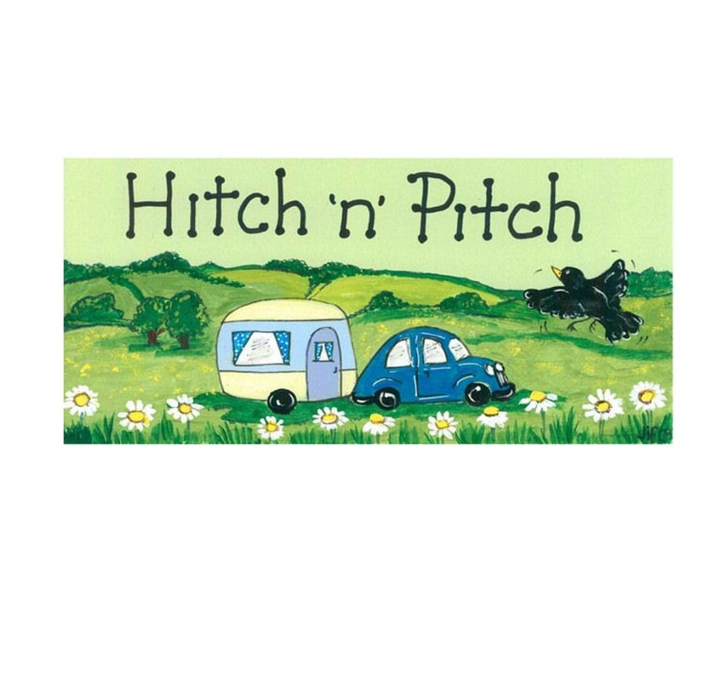 Hitch and Pitch Caravan Sign