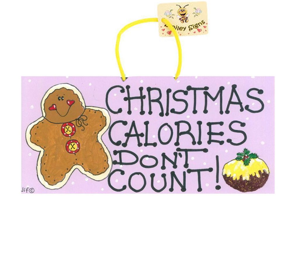 Christmas Funny Hanging Sign - Calories Don't Count