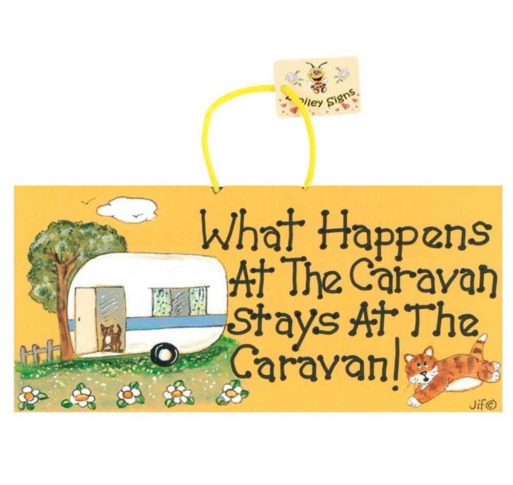 What Happens at the Caravan Funny Sign
