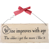 Wine improves with age wooden hanging plaque