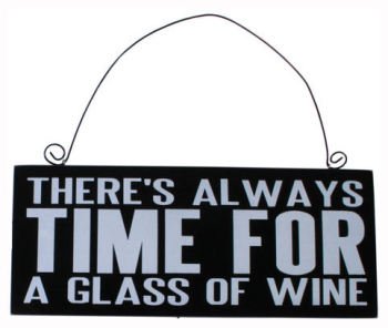 There's always time for wine wooden hanging plaque