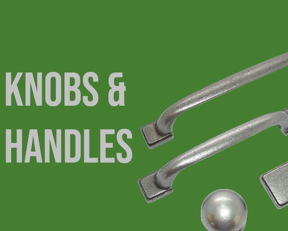 Knobs & Handles