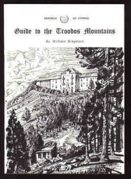 Guide to the Troodos Mountains - by William Dreghorn (First Edition)