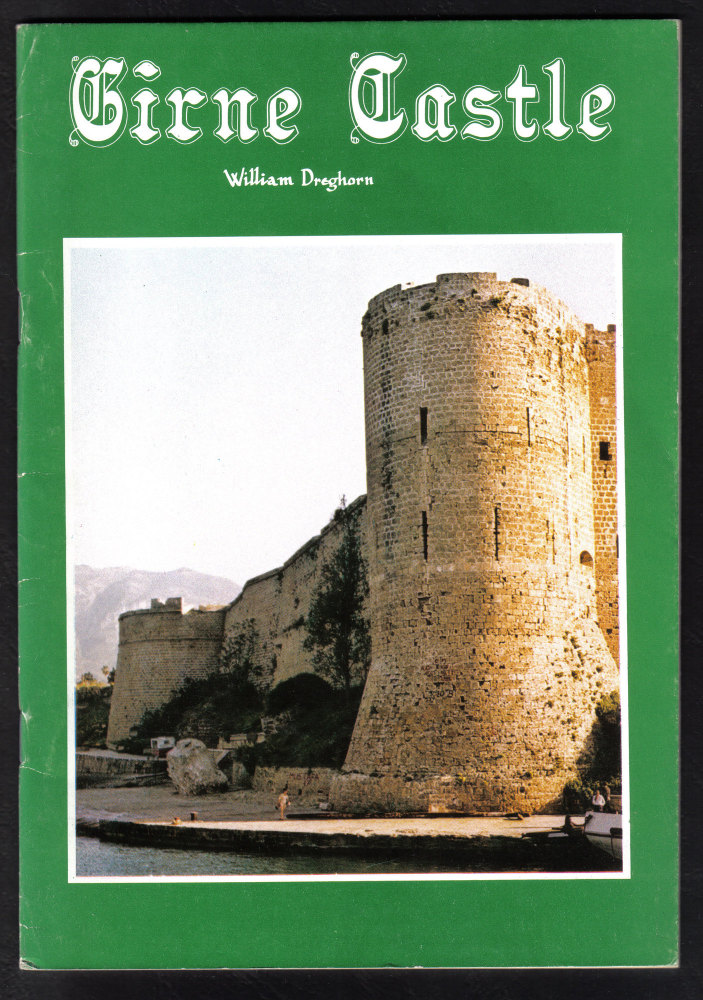 Girne Castle Kyrenia North Cyprus Guide book by William Dreghorn