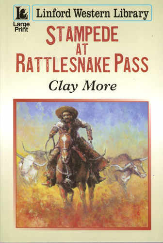 Stampede at Rattlesnake Pass (Linford)