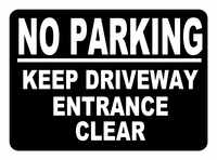 17 - No Parking Stickers for home or business
