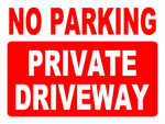 No Parking Private Driveway