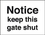 notice keep these gates shut