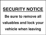 Be Sure To Remove All Valuables