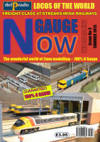 N GAUGE NOW: THE MAGAZINE - Issue 3