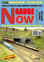 N GAUGE NOW: THE MAGAZINE - Issue 5