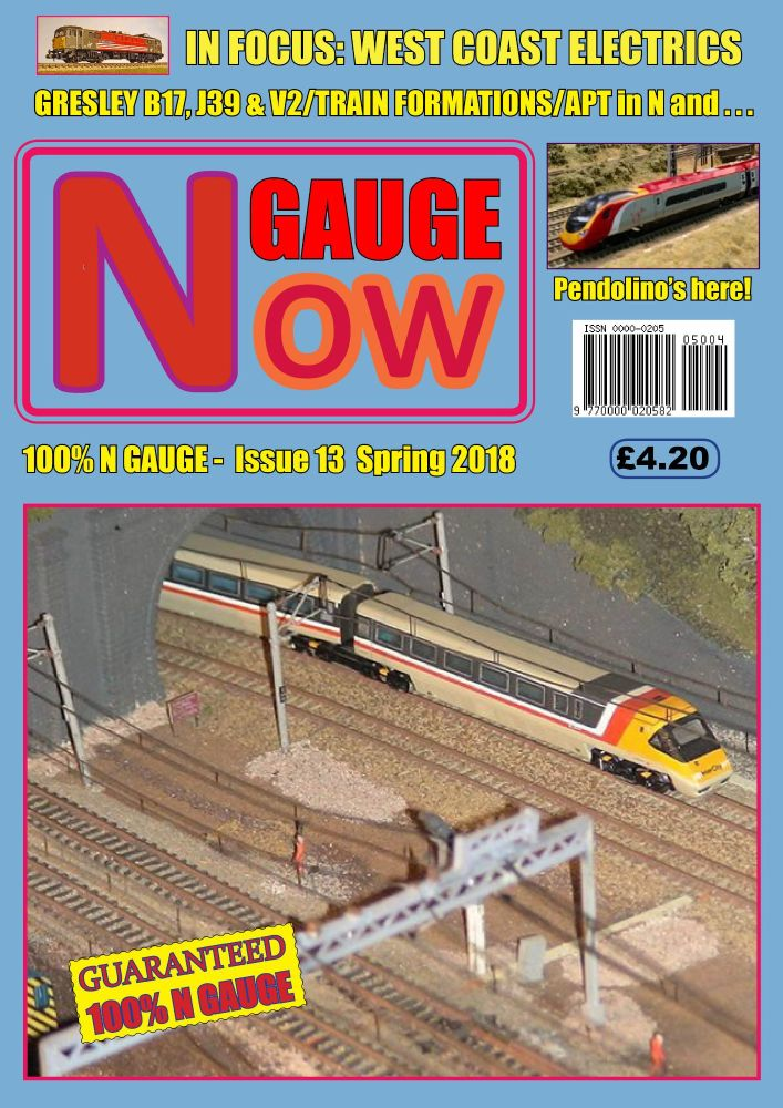 N GAUGE NOW - Issue 13 (Spring 2018)