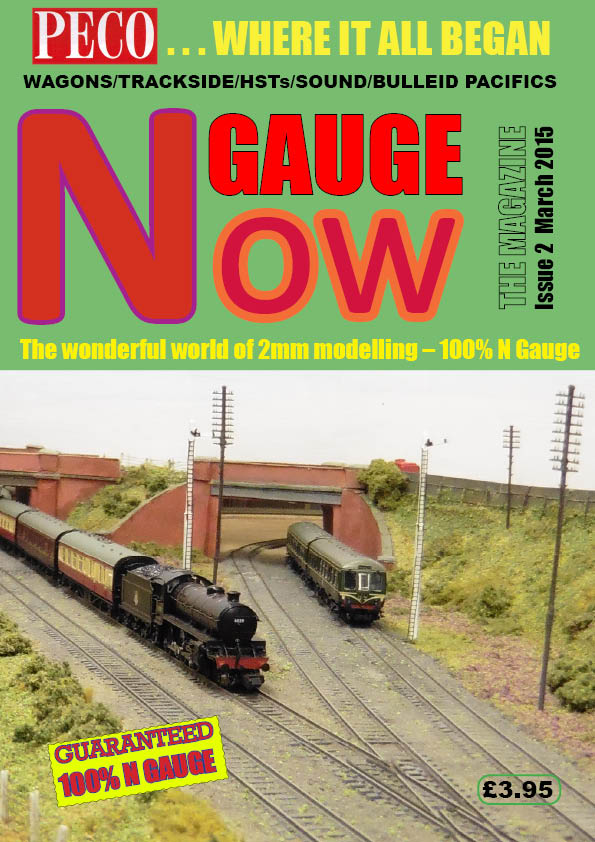 N GAUGE NOW: THE MAGAZINE Issue 2