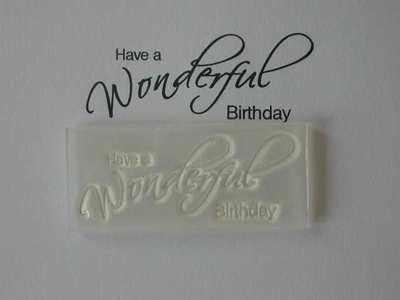 Have a Wonderful Birthday, script stamp