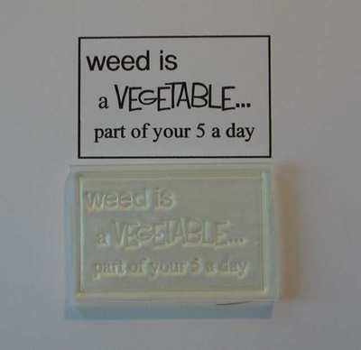 Weed is a vegetable, framed stamp