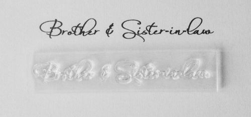 Brother & Sister in law, script stamp