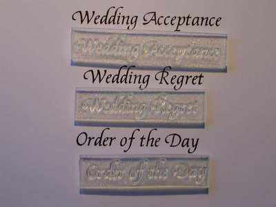 Wedding Acceptance, Regret , Order of the Day stamps