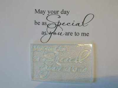 As Special as you are to me, script verse stamp