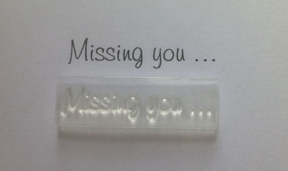 Missing you stamp