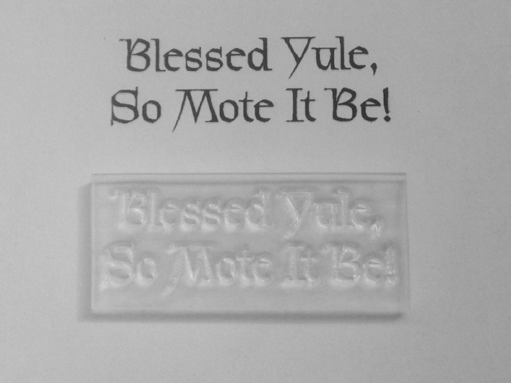 Pagan stamp, Blessed Yule, so mote it be!