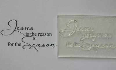 Jesus is the Reason, Christmas script stamp