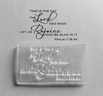 This is the day, Psalm 118:24 stamp