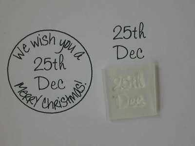 Little Christmas date stamp, 25th Dec