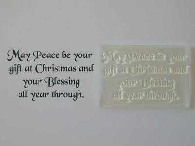 Christmas verse stamp, May Peace be your gift