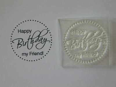 Happy Birthday my Friend! dotty circle stamp